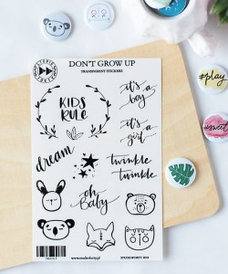 Don't grow up-transparent stickers